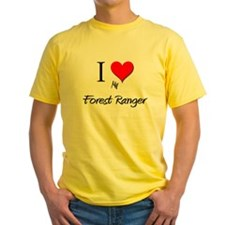 I Love My Forest Ranger T