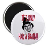 !If I only had a BRAIN GW magnetic Button