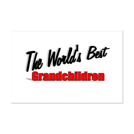 """The World's Best Grandchildren"" Mini Poster Print"
