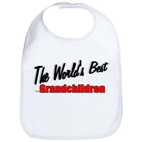 """The World's Best Grandchildren"" Bib"