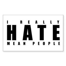 Mean People Rectangle Decal