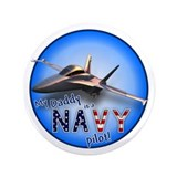 "Daddy Navy Pilot (F-18)bc 3.5"" Button"
