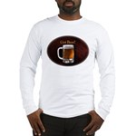 Got Beer Long Sleeve T-Shirt