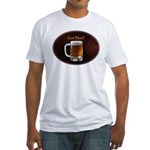 Got Beer Fitted T-Shirt