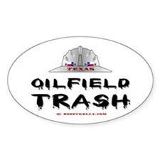 Texas Oilfield Trash Oval Decal