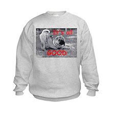 All Good Pei Sweatshirt