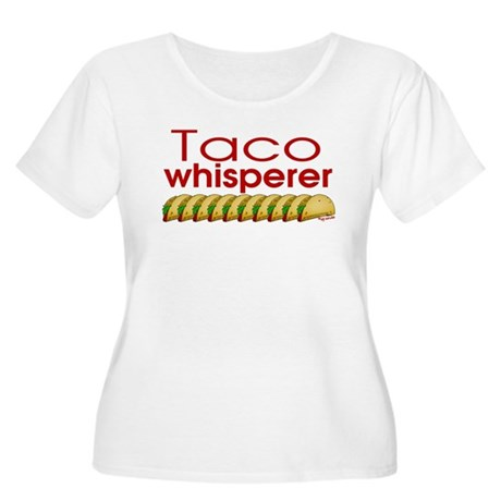 Taco Whisperer Women's Plus Size Scoop Neck T-Shir