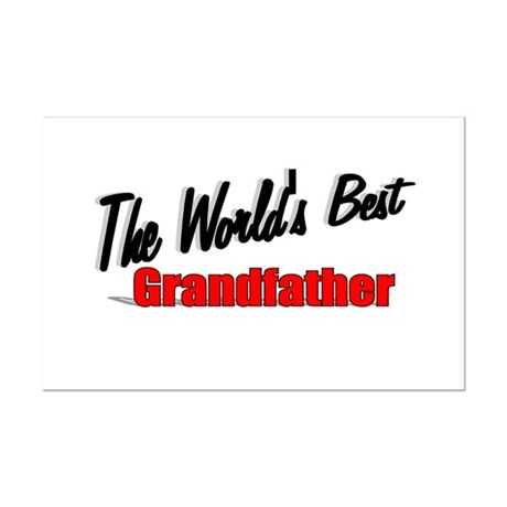 """The World's Best Grandfather"" Mini Poster Print"
