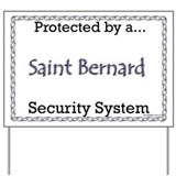Saint Security Yard Sign