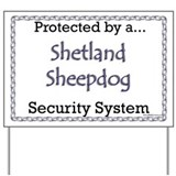Sheltie Security Yard Sign