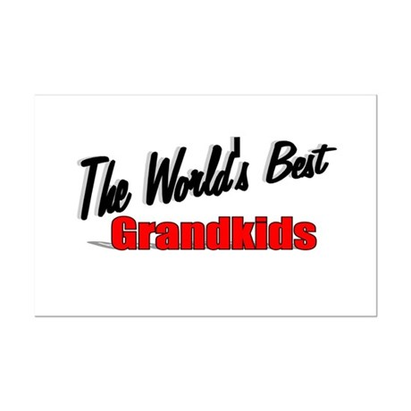 """The World's Best Grandkids"" Mini Poster Print"