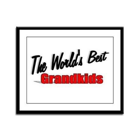 """The World's Best Grandkids"" Framed Panel Print"