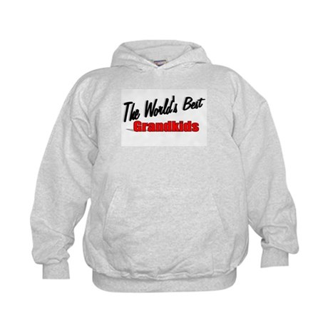 """The World's Best Grandkids"" Kids Hoodie"