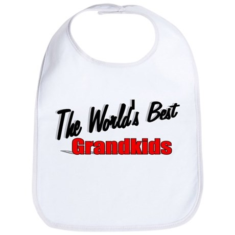 """The World's Best Grandkids"" Bib"