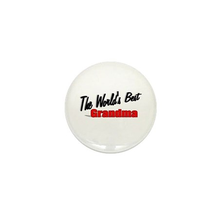 """The World's Best Grandma"" Mini Button"