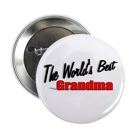 """The World's Best Grandma"" 2.25"" Button"