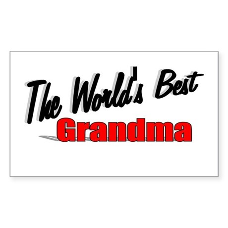 """The World's Best Grandma"" Rectangle Sticker"