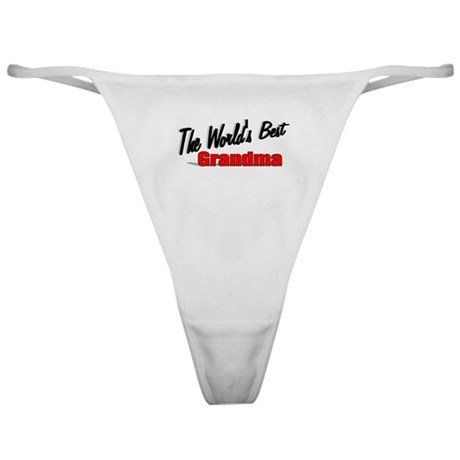 """The World's Best Grandma"" Classic Thong"