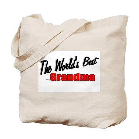 """The World's Best Grandma"" Tote Bag"