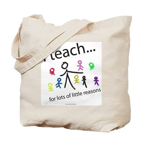 i teach ...little reasons Tote Bag