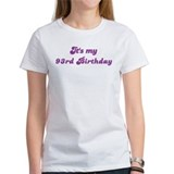 Its my 93rd Birthday Tee