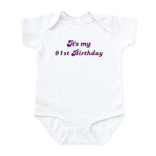 Its my 91st Birthday Infant Bodysuit
