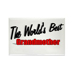 """The World's Best Grandmother"" Rectangle Magnet"