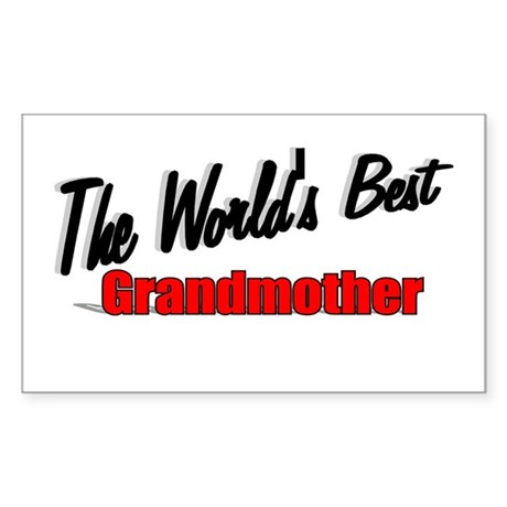 """The World's Best Grandmother"" Sticker (Rectangula"
