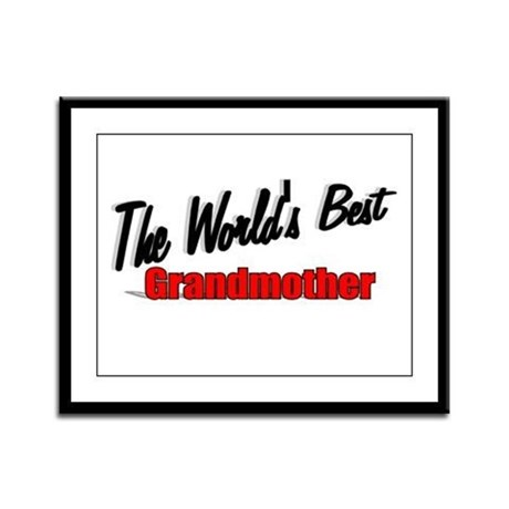 """The World's Best Grandmother"" Framed Panel Print"