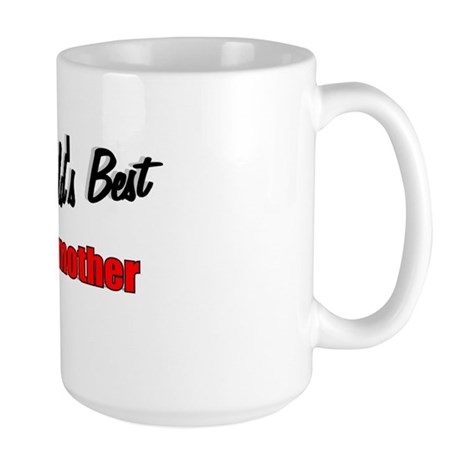 """The World's Best Grandmother"" Large Mug"