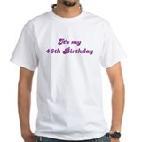 Its my 46th Birthday Shirt