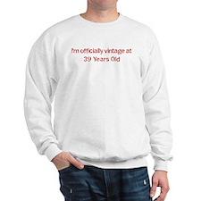 Vintage at 39 Years Old  Sweatshirt