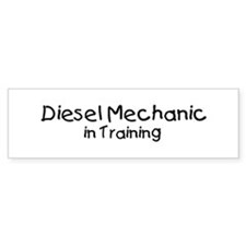 Diesel Mechanic in Training Bumper Bumper Sticker