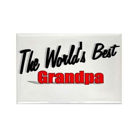 """The World's Best Grandpa"" Rectangle Magnet"