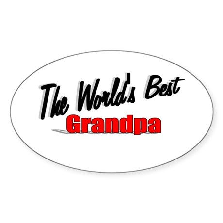 """The World's Best Grandpa"" Oval Sticker"