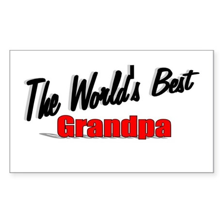 """The World's Best Grandpa"" Rectangle Sticker"