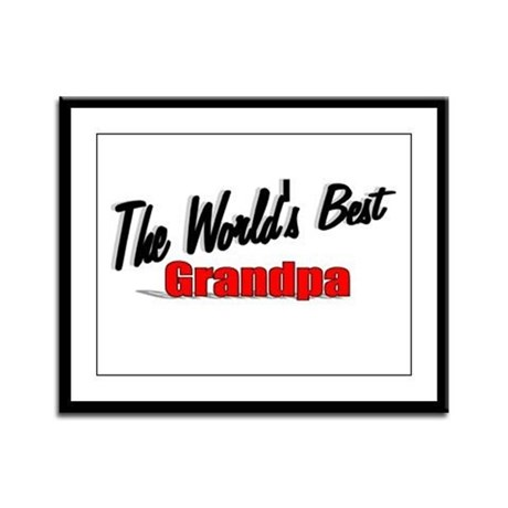"""The World's Best Grandpa"" Framed Panel Print"