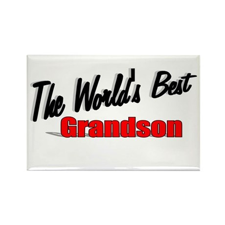 """The World's Best Grandson"" Rectangle Magnet"