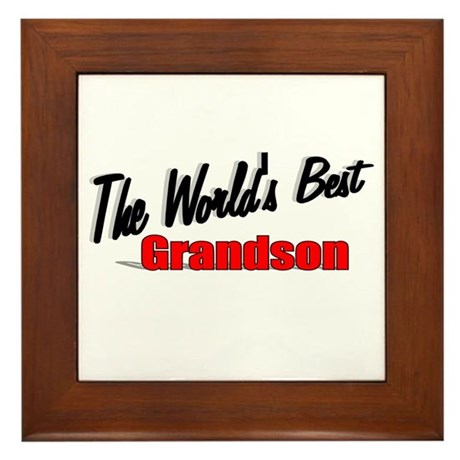 """The World's Best Grandson"" Framed Tile"