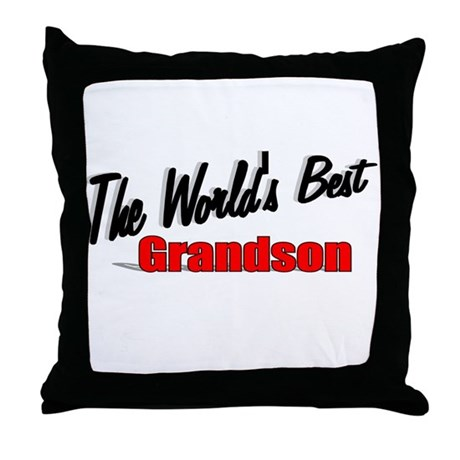 """The World's Best Grandson"" Throw Pillow"