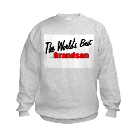 """The World's Best Grandson"" Kids Sweatshirt"