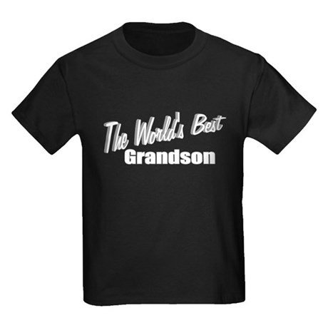 """The World's Best Grandson"" Kids Dark T-Shirt"