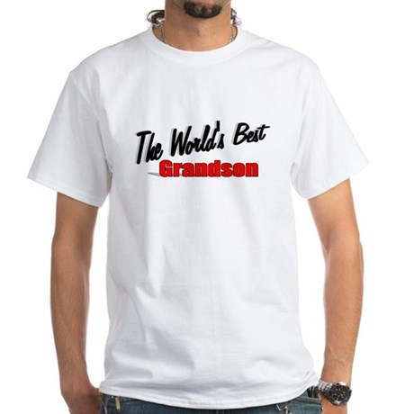 """The World's Best Grandson"" White T-Shirt"