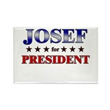 JOSEF for president Rectangle Magnet