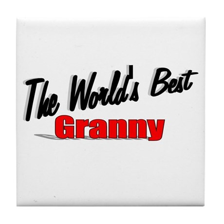 """The World's Best Granny"" Tile Coaster"
