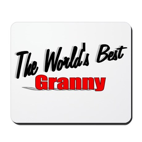 """The World's Best Granny"" Mousepad"