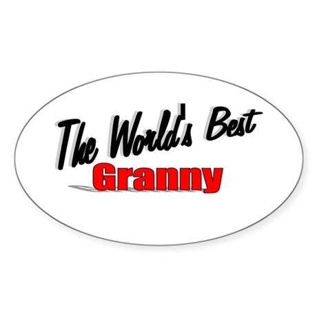 """The World's Best Granny"" Oval Sticker"