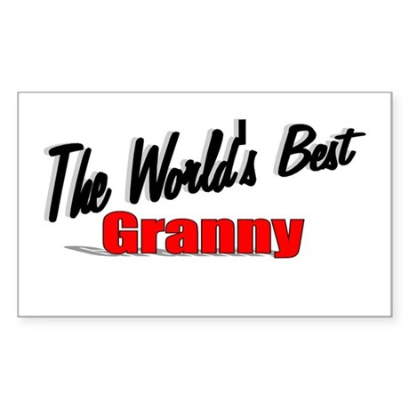 """The World's Best Granny"" Rectangle Sticker"