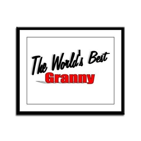 """The World's Best Granny"" Framed Panel Print"