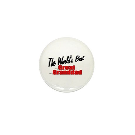 """The World's Best Great Granddad"" Mini Button"